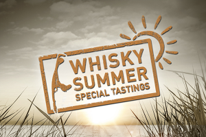 Special Tastings: Whisky Summer